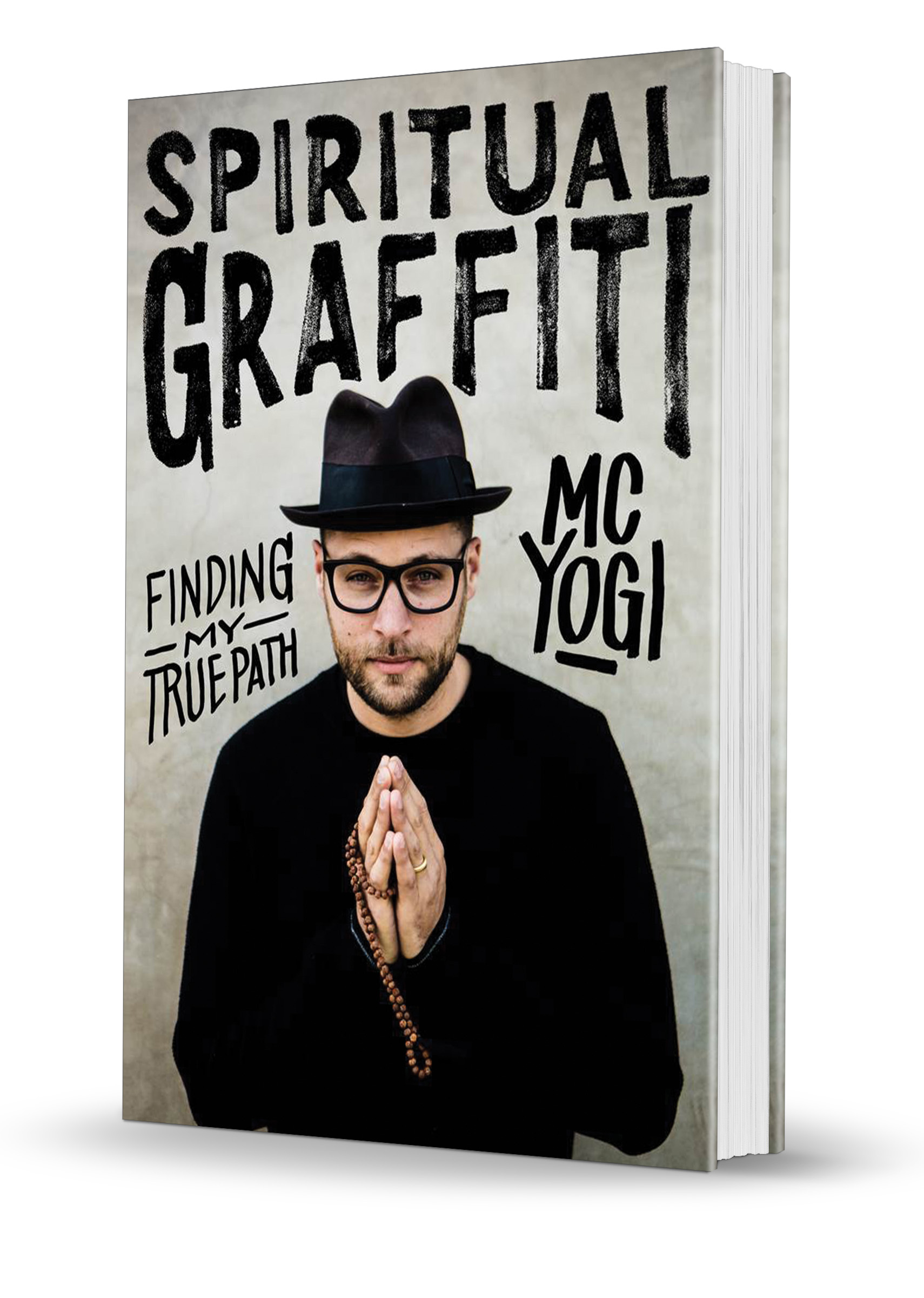 Spiritual Grafficit - Finding my True Path by MC YOGI