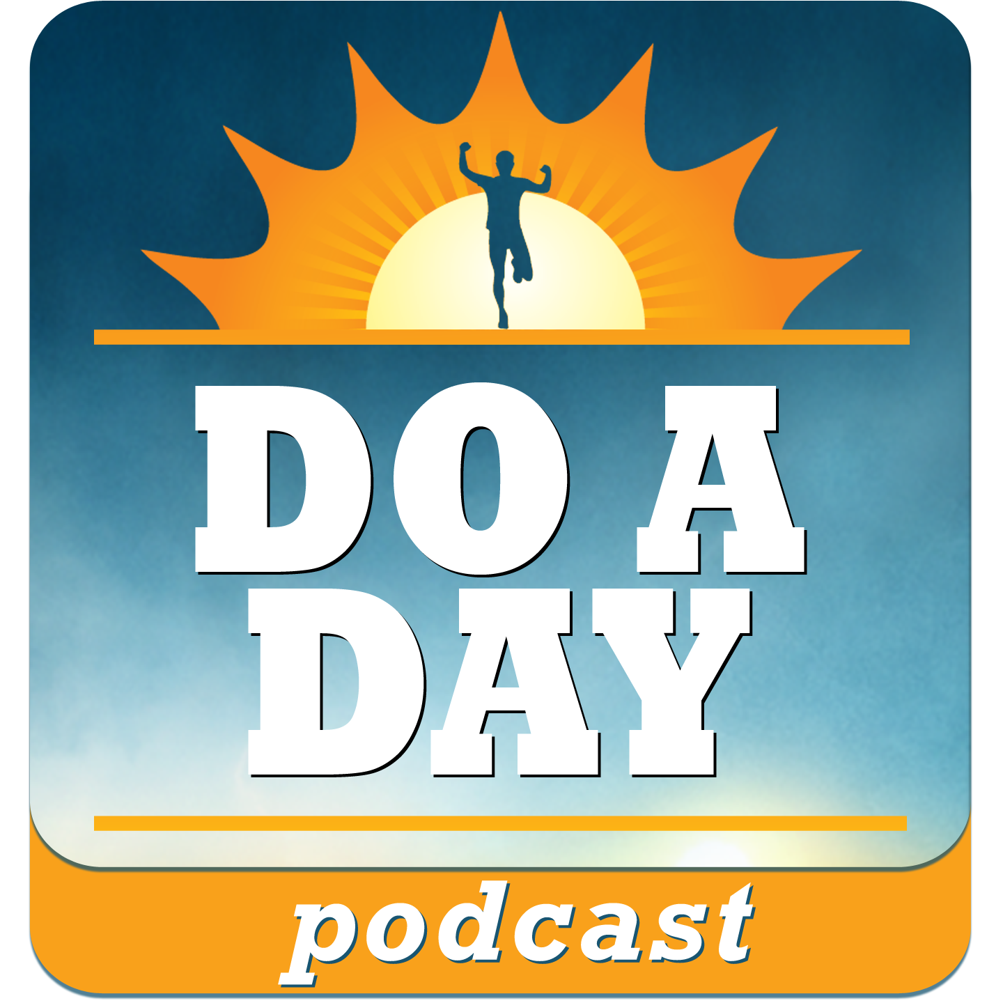 The Do a Day Podcast from Bryan Falchuk